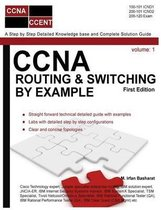CCNA Routing & Switching by Example