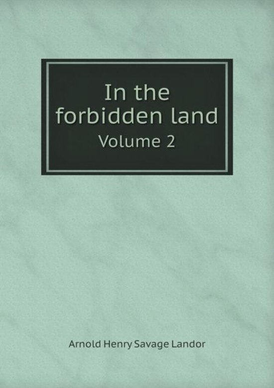 In the Forbidden Land Volume 2