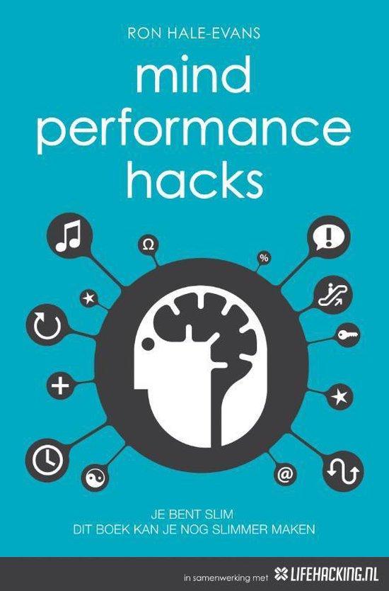 Mind performance hacks - Ron Hale-Evans |