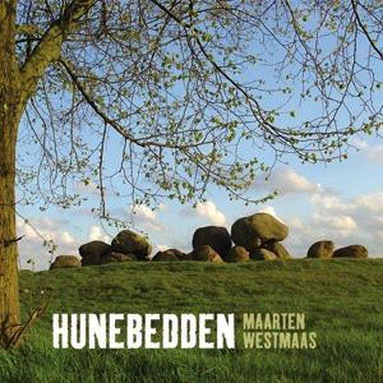 Hunebedden - Maarten Westmaas | Fthsonline.com