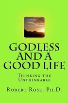 Godless and a Good Life