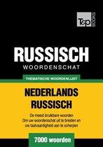 Thematische woordenschat Nederlands-Russisch - 7000 woorden
