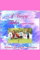 A Fairy Tale a true story