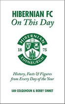 Hibernian FC On This Day