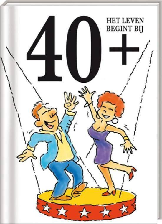 Leeftijd cadeaureeks: Het leven begint bij... - 40+ - Uco Egmond |
