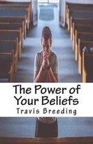 The Power of Your Beliefs