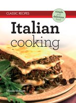 Classic Recipes: Italian Cooking