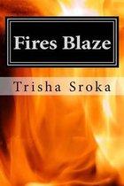 Fires Blaze