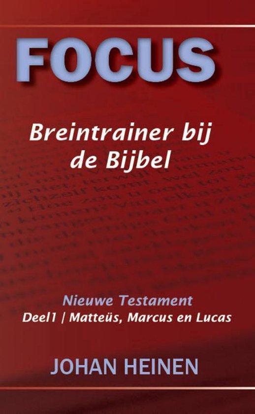 Focus breintrainer bij de Bijbel - Johan Heinen pdf epub