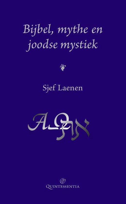 Bijbel, mythe en joodse mystiek - Sjef Laenen  