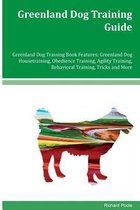 Greenland Dog Training Guide Greenland Dog Training Book Features