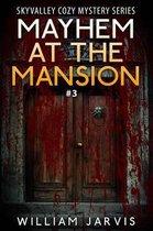 Mayhem At The Mansion