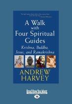A Walk With Four Spiritual Guides