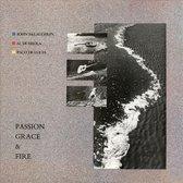 Passion, Grace & Fire