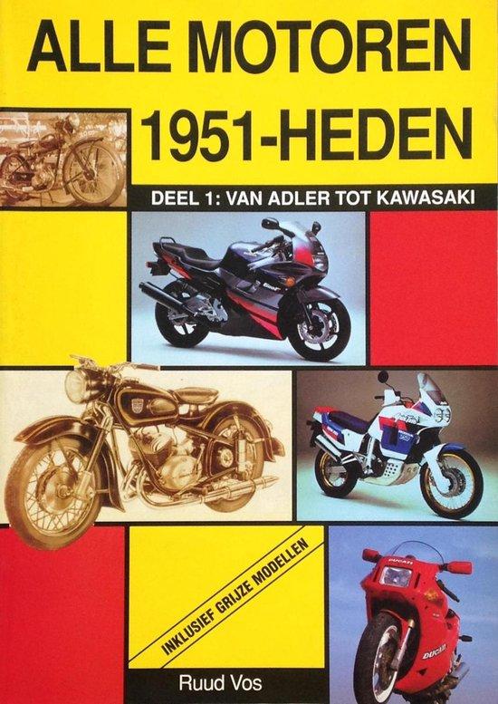 ALLE MOTOREN 1951-HEDEN - Ruud Vos |