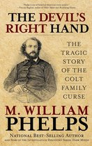 Omslag Devil's Right Hand: The Tragic Story of the Colt Family Curse