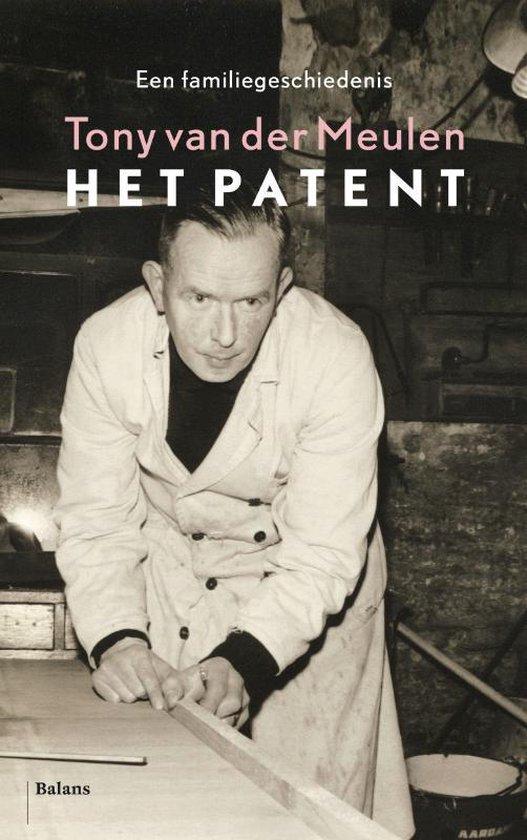 Het patent - Tony van der Meulen |