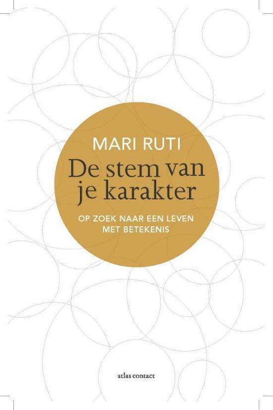 De stem van je karakter. Op zoek naar een leven met betekenis - Mari Ruti |