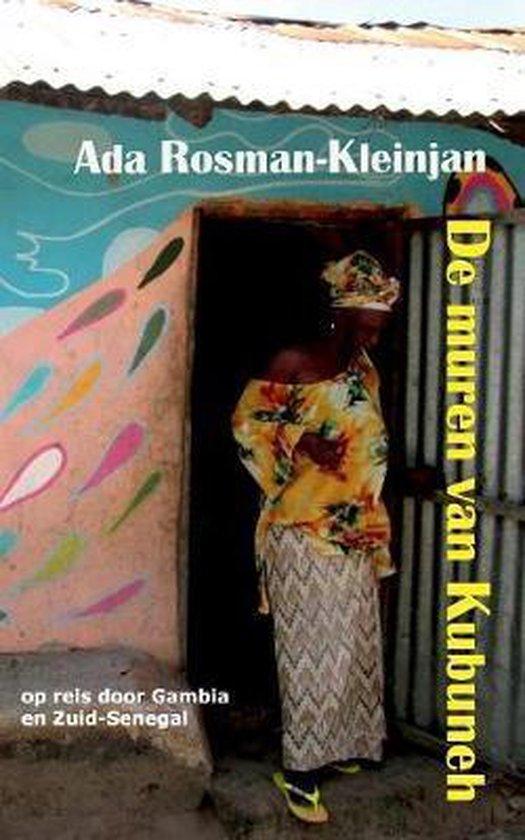 De muren van kubuneh - Ada Rosman-Kleinjan |