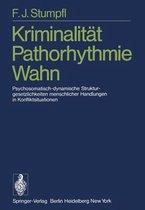 Kriminalitat Pathorhythmie Wahn