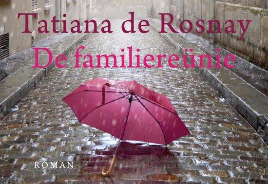 De familiereünie - dwarsligger (compact formaat) - Tatiana de Rosnay | Readingchampions.org.uk
