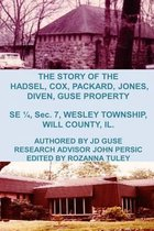 The Story of the Hadsel, Cox, Packard, Jones, Diven, Guse Property