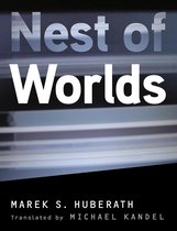 Boek cover Nest of Worlds van Marek S. Huberath