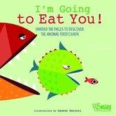 Boek cover Im Going to Eat You! van Agnese Baruzzi