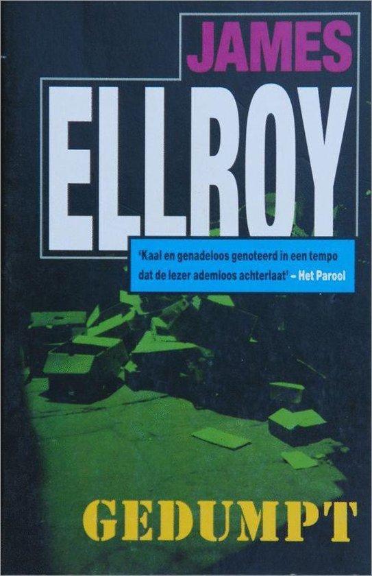 Gedumpt - J. Ellroy |