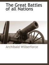 The Great Battles of All Nations