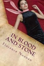 In Blood and Stone
