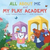 All about Me and My Play Academy