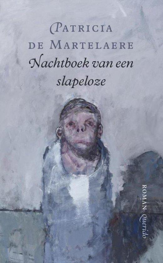 Nachtboek van een slapeloze - Patricia de Martelaere |