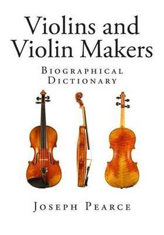 Violins and Violin Makers