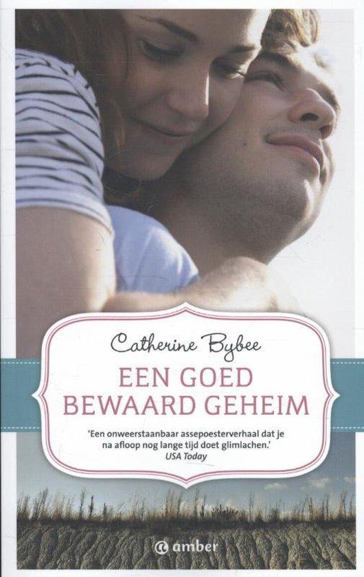 Een goed bewaard geheim - Catherine Bybee  