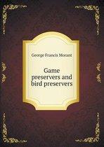 Game Preservers and Bird Preservers