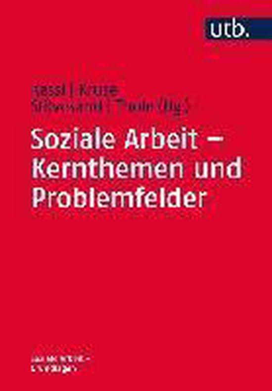 Boek cover Soziale Arbeit - Kernthemen und Problemfelder van  (Paperback)