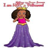 I Am Not a Princess!