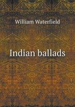 Indian Ballads
