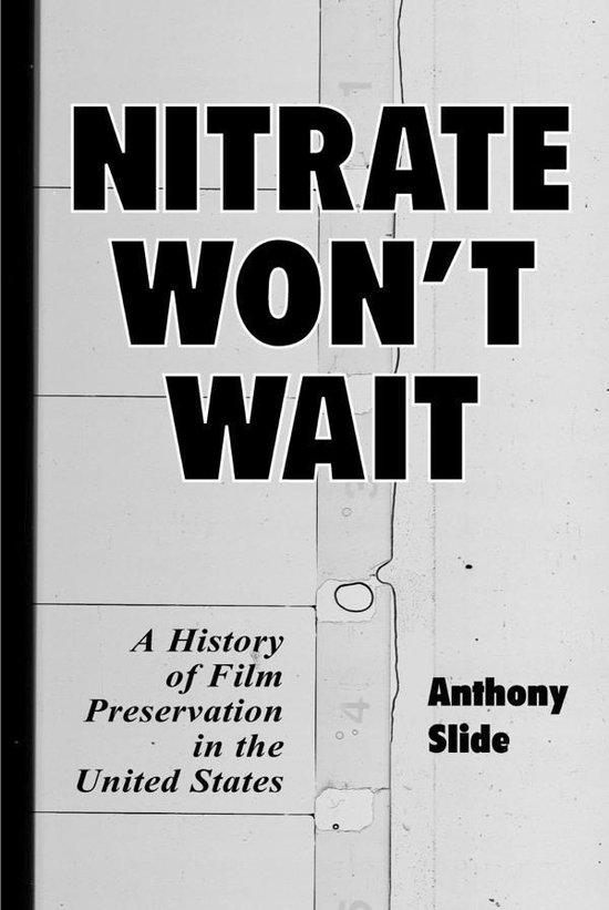 Boek cover Nitrate Wont Wait van Anthony Slide (Onbekend)