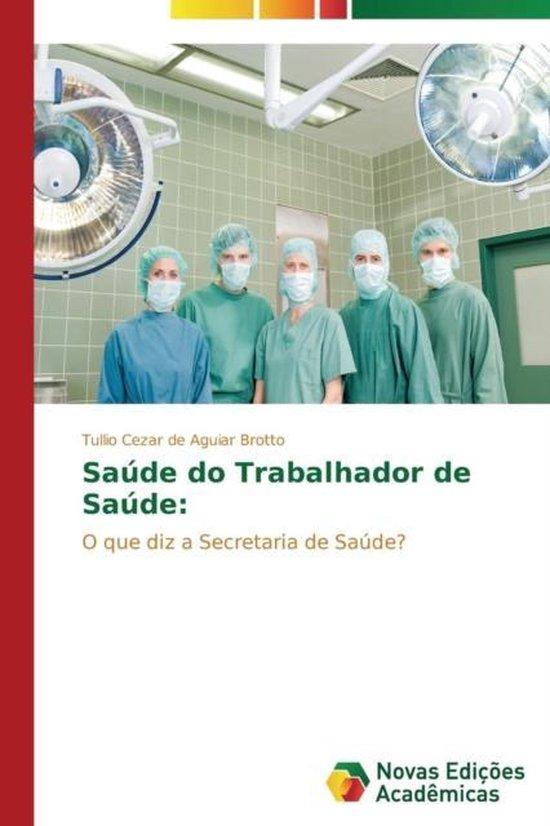 Saude Do Trabalhador de Saude