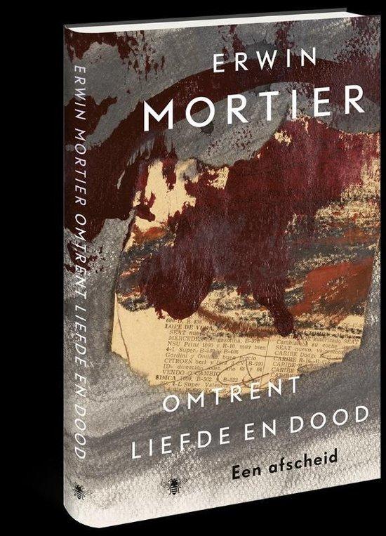 Omtrent liefde en dood - Erwin Mortier   Fthsonline.com