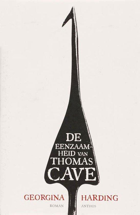 De Eenzaamheid Van Thomas Cave - Georgina Harding |
