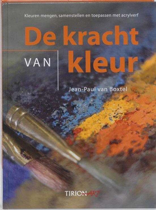 De kracht van kleur - Jean-Paul Van Boxtel  