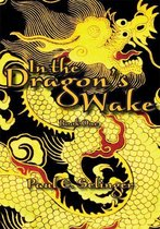 In the Dragon's Wake