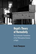 Hegel's Theory of Normativity