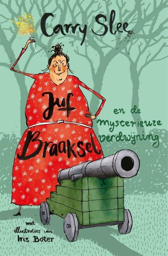 Juf Braaksel  -   Juf Braaksel en de mysterieuze verdwijning