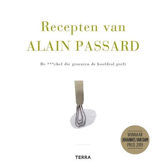 Recepten van Alain Passard - Alain Passard |