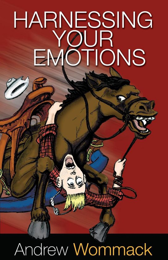 Boek cover Harnessing Your Emotions van Andrew Wommack (Onbekend)