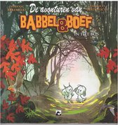 Babbel en Boef - In het Bos